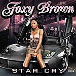 Foxy Brown Star Cry (Single) (Parental Advisory)
