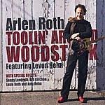 Arlen Roth Toolin' Around Woodstock