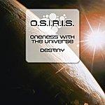 Osiris Oneness With The Universe/Destiny (3-Track Maxi-Single)