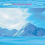 Alpha The Sky Is Mine