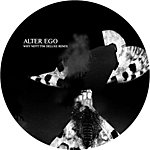 Alter Ego Why Not?! (Tim Deluxe Remix)/Baby Kraut