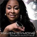Raven-Symoné Double Dutch Bus (Single)