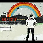 Self Against City Take It How You Want It