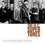 O.C. Supertones The O.C. Supertones Ultimate Collection