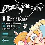 Atomic Hooligan I Don't Care (2-Track Single)