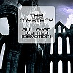 The Mystery All I Ever Wanted (Devotion)
