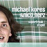 Michael Superfreak,Stupid (Single)
