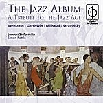 Sir Simon Rattle The Jazz Album: A Tribute To The Jazz Age