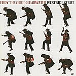 Eddy 'The Chief' Clearwater West Side Strut