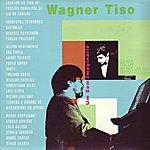 Wagner Tiso Um Som Imaginário 60 Anos, CD 1
