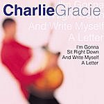 Charlie Gracie I'm Gonna Sit Right Down And Write Myself A Letter