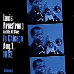 Louis Armstrong & His All-Stars In Chicago, 1962