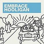 Embrace Hooligan (5-Track Maxi-Single)