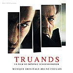 Bruno Coulais Truands: Soundtrack From The Motion Picture