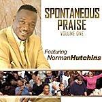 Norman Hutchins, Sr. Spontaneous Praise