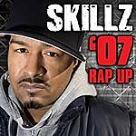 Skillz 07 Rap Up (Rose Version)