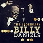 Billy Daniels The Legendary Billy Daniels