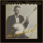 Charlie Poole The Very Best Of Charlie Poole