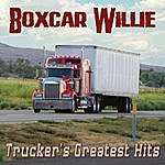 Boxcar Willie Trucker's Greatest Hits