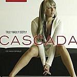 Cascada Truly Madly Deeply (10-Track Maxi-Single)