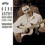 Gene Autry Blues Singer 1929-1931: Booger Rooger Saturday
