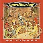 Unwritten Law Oz Factor