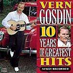 Vern Gosdin 10 Years Of Greatest Hits