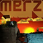 Merz Presume Too Much/Mentor