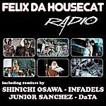 Felix Da Housecat Radio (4-Track Maxi-Single)