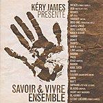 Kery James Savoir & Vivre Ensemble