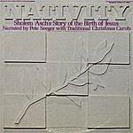 Pete Seeger The Nativity: By Sholem Asch