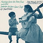 Jean Ritchie Marching Across The Green Grass and Other American Children's Game Songs