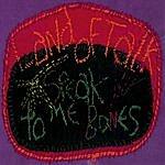 Land Of Talk Speak To Me Bones (P-Dub Radio Edit)