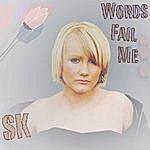 Seaneen Kane Words Fail Me (Single)