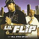 Lil' Flip All Eyez On Us (Edited)