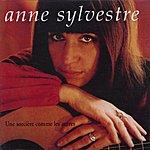 Anne Sylvestre Les Pierres Dans Mon Jardin/Une Sorcière Comme Les Autres