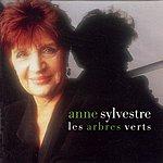 Anne Sylvestre Les Arbres Verts