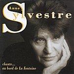 Anne Sylvestre Chante La Fontaine
