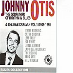 Johnny Otis The Godfather Of Rhythm And Blues