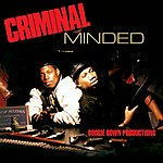 Boogie Down Productions Criminal Minded (Deluxe Edition)