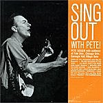 Pete Seeger Sing Out With Pete!