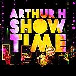 Arthur H Show Time