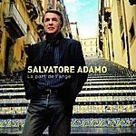 Salvatore Adamo La Part De L'ange