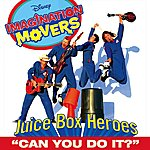 Imagination Movers Can You Do It? (Album Version) (Single)