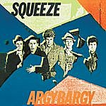 Squeeze Argy Bargy (Deluxe Edition)