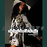 Alicia Keys Like You'll Never See Me Again (Remix)
