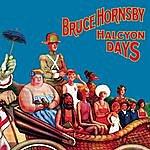 Bruce Hornsby Halcyon Days (Bonus Tracks)