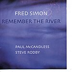 Fred Simon Remember The River