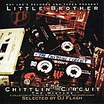 Little Brother The Chittlin' Circuit Mixtape: A Collection Of Singles, B-Sides, Bootlegs & Unreleased