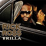 Rick Ross Trilla (Edited)